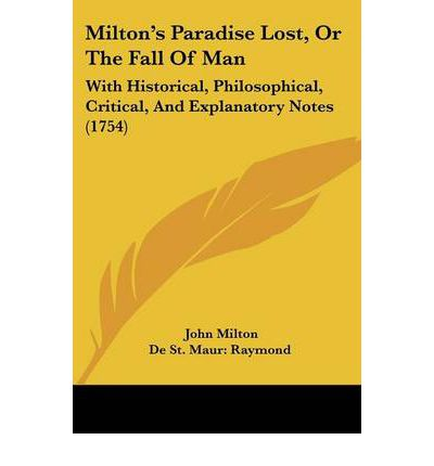the fall of man in paradise lost by john milton Paradise lost by john milton home / literature / paradise lost / analysis / paradise lost is about adam and eve's loss of paradise the idea of the one man is very important in paradise lost.
