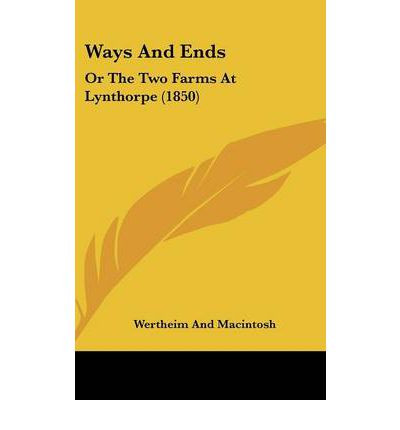 Ways and Ends : Or the Two Farms at Lynthorpe (1850)