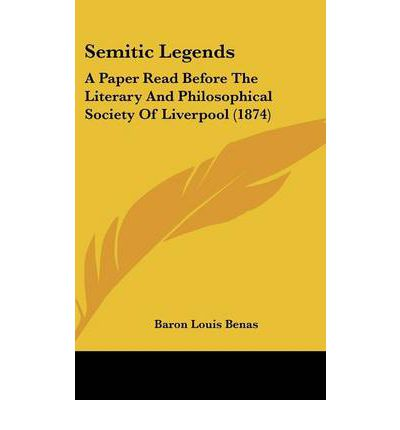 Semitic Legends : A Paper Read Before the Literary and Philosophical Society of Liverpool (1874)