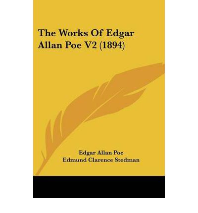 "an examination of edgar allan poes literary works The philosophy of composition by edgar allan poe  alluding to an examination  i once made of the mechanism of barnaby rudge, says—""by the  if any literary  work is too long to be read at one sitting, we must be content to dispense with."