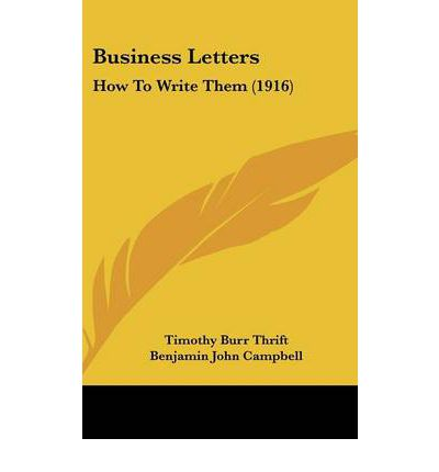 Business Letters Timothy Burr Thrift 9781104672935