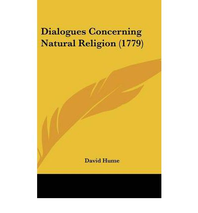 dialogues concerning natural religion the Dialogues concerning natural religion literature essays are academic essays  for citation these papers were written primarily by students and provide critical.