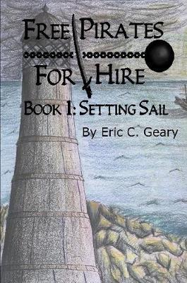 Free Pirates for Hire : Setting Sail