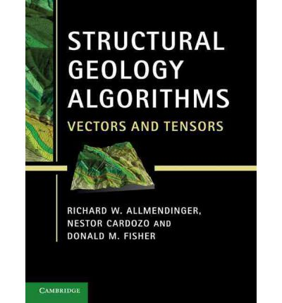 Structural Geology Algorithms : Vectors and Tensors