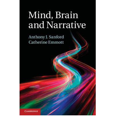 Mind, Brain and Narrative