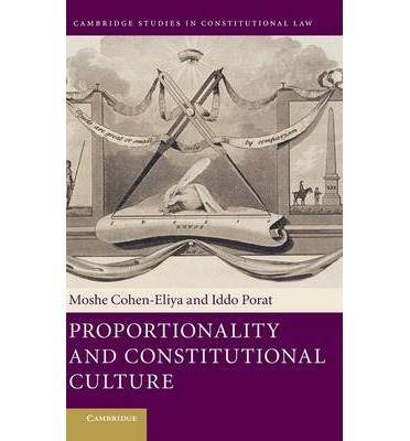 Proportionality And Constitutional Culture Cambridge Studies In Constitutional Law