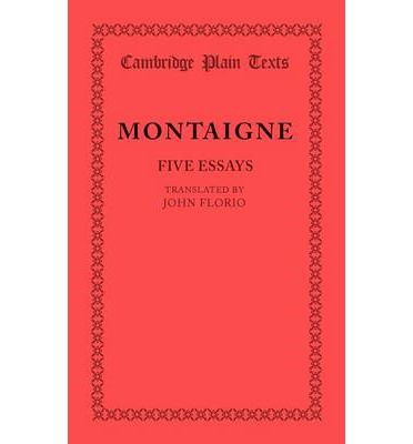 montaigne essays english translations Montaigne's essays are one of the more enjoyable massive tomes of renaissance writing available, and if reading in english,  both major translations are excellent.