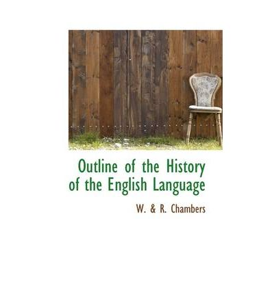 the english language a historical outline This volume provides an outline and an introduction to the history of the english language it seeks to treat all the important aspects of the subject vocabulary.