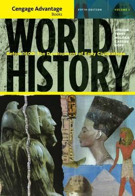 Cengage Advantage Books: World History: I