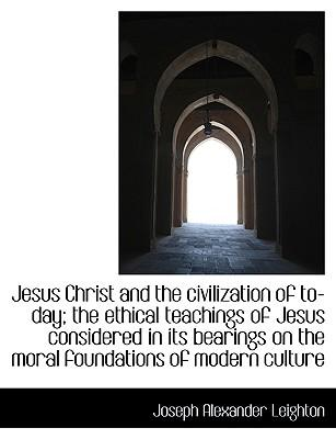 jesus ethical teachings This book originated from a course of lectures, which were prepared for the students of the union theological seminary, in the fulfilment of my duty as professor of biblical theology the field of bib lical theology may be divided into three divisions biblical religion, biblical faith, and biblical.