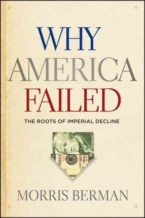 Why America Failed