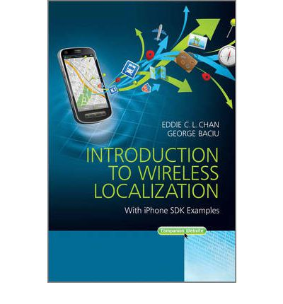 Introduction to wireless localization eddie c l chan for Localisation wifi
