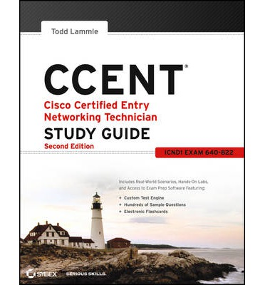 CCENT Cisco Certified Entry Networking Technician Study Guide