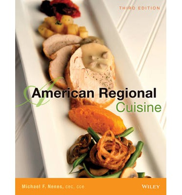American regional cuisine the international culinary for American regional cuisine
