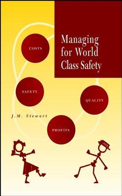 Ebooks to download to computer Managing for World Class Safety by James Melville Stewart PDF 9781118591444