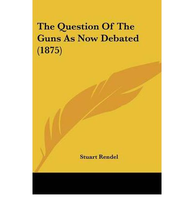 The Question of the Guns as Now Debated (1875)