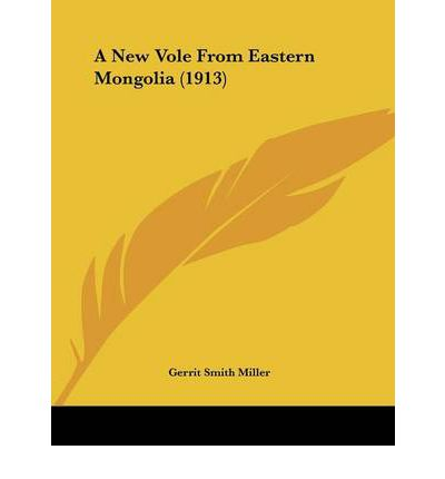 A New Vole from Eastern Mongolia (1913)