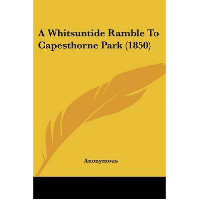 A Whitsuntide Ramble to Capesthorne Park (1850)