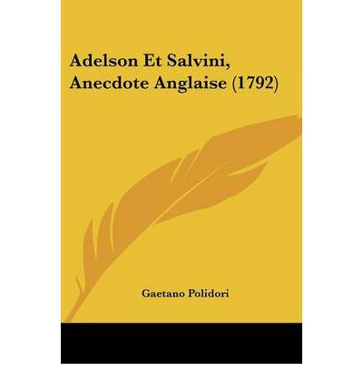 Adelson Et Salvini, Anecdote Anglaise (1792)