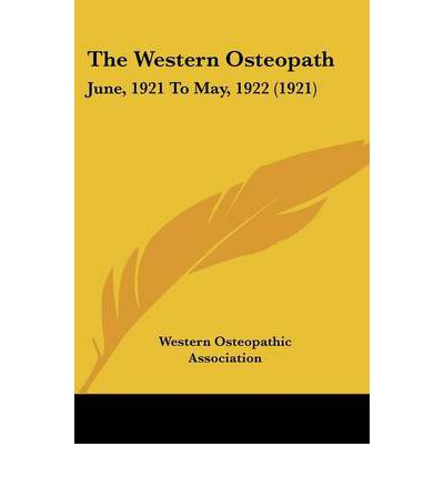 The Western Osteopath : June, 1921 to May, 1922 (1921)