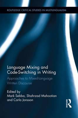 code switching multilingualism and language Code-switching and translanguaging: potential functions multilingualism has examined the positive effects of code-switching in language curricula.