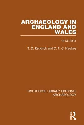 Archaeology in England and Wales 1914 - 1931