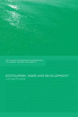 Ecotourism, Ngos and Development : A Critical Analysis