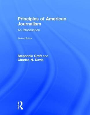 Principles of American Journalism : An Introduction