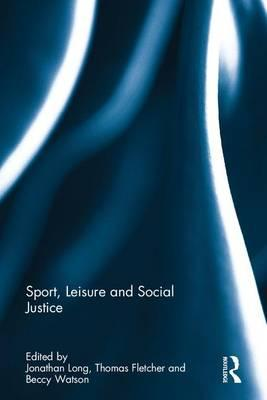Sport, Leisure and Social Justice