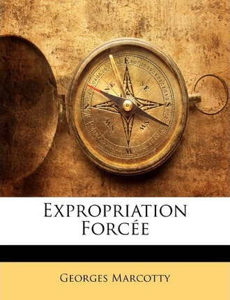 Expropriation Forcee
