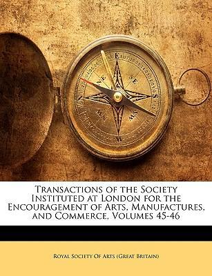 Libro descarga pdf Transactions of the Society Instituted at London for the Encouragement of Arts, Manufactures, and Commerce, Volumes 45-46 by - in Spanish PDF RTF DJVU