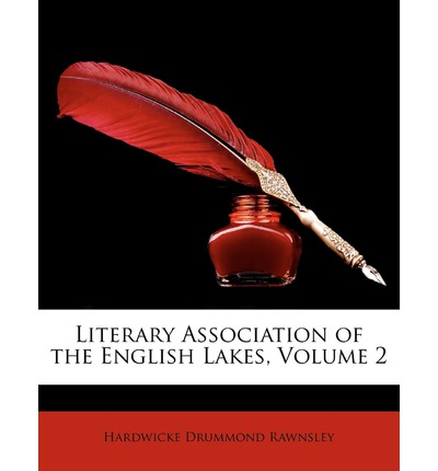 Literary Association of the English Lakes, Volume 2