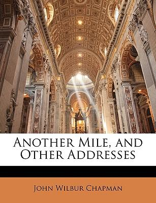 Another Mile, and Other Addresses