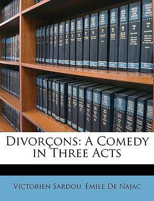 Divorons : A Comedy in Three Acts