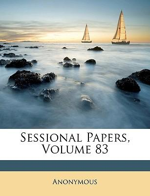 Sessional Papers, Volume 83