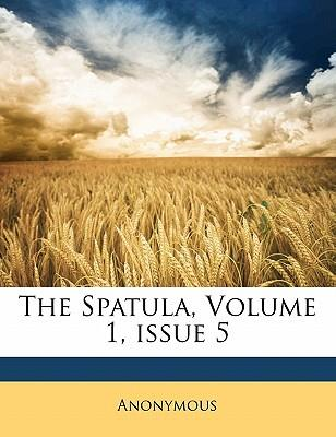 The Spatula, Volume 1, Issue 5