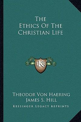 the life of an ethical christian How to live a good christian life spread the faith, and some basic morals and ethics that god wants us to live by follow jesus' example at.