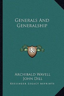 Generals and Generalship