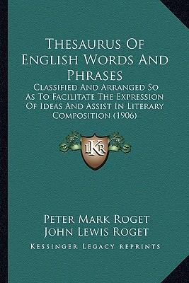 Thesaurus of English Words and Phrases Thesaurus of English Words and Phrases