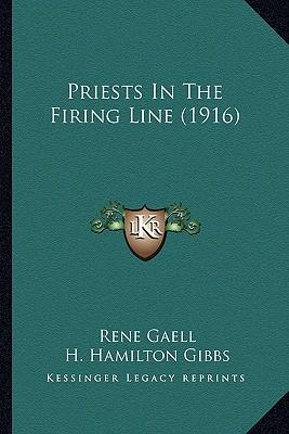Priests in the Firing Line (1916) Priests in the Firing Line (1916)
