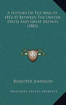 a history of conflict between great britain and united states and the war of 1812 In the greater ongoing struggle between britain and  the service of the united states in the war of 1812  war and war of 1812 historic.