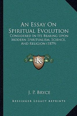 Essay on in search of the spiritual
