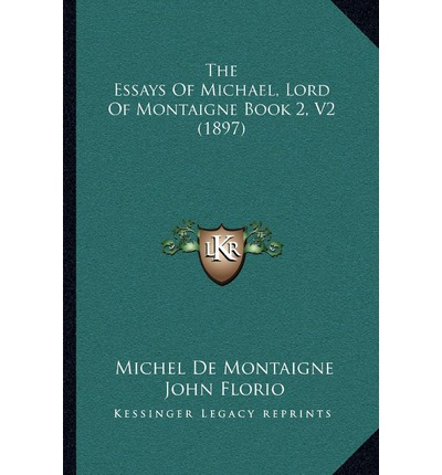 michael montaigne essay Project gutenberg's the essays of montaigne, complete, by michel de montaigne this ebook is for the use of anyone anywhere at no cost and with almost no restrictions.