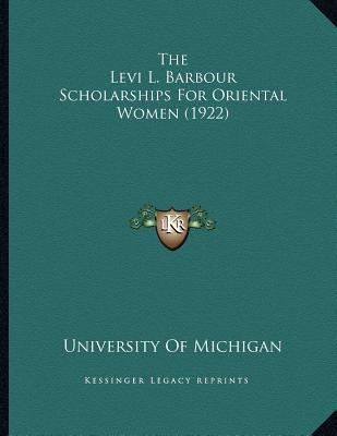 The Levi L. Barbour Scholarships for Oriental Women (1922)