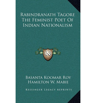 nationalism by rabindranath tagore Not to be tagore essay nationalism with patriotism this article is about the ideology it is not to be confused with national unity government or unionism.