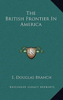 The British Frontier in America