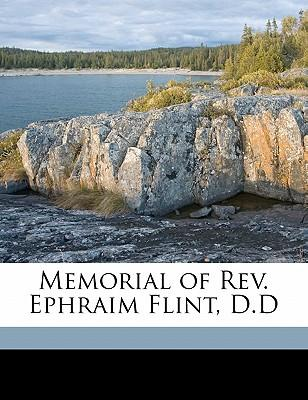 Memorial of REV. Ephraim Flint, D.D