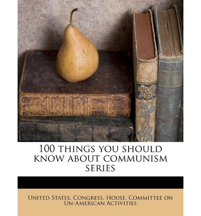 100 Things You Should Know about Communism Series