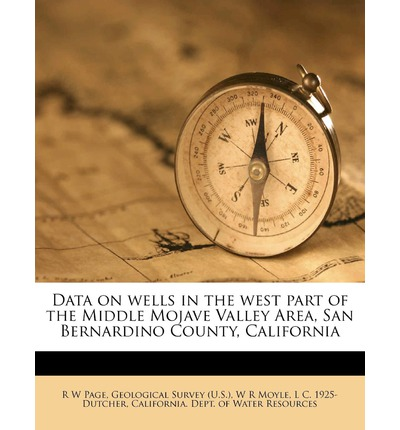 Data on Wells in the West Part of the Middle Mojave Valley Area, San Bernardino County, California