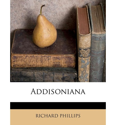 Addisoniana Volume 1